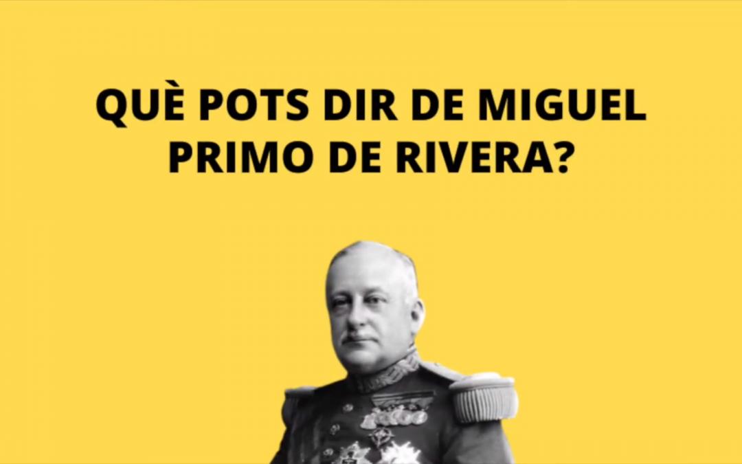 Rera les passes de Primo de Rivera